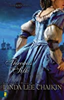 Threads of Silk (The Silk House Series)