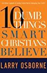 Book cover for Ten Dumb Things Smart Christians Believe