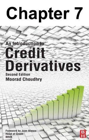 Chapter 007, The Asset Swap–Credit Default Swap Basis