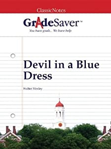 GradeSaver(tm) ClassicNotes Devil in a Blue Dress