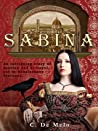 SABINA: A Novel Set in the Italian Renaissance: Revised 2015