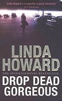Drop Dead Gorgeous (The Blair Mallory, #2)