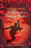 Hattori Hachi: The Revenge of Praying Mantis