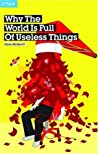 Why The World Is Full Of Useless Things