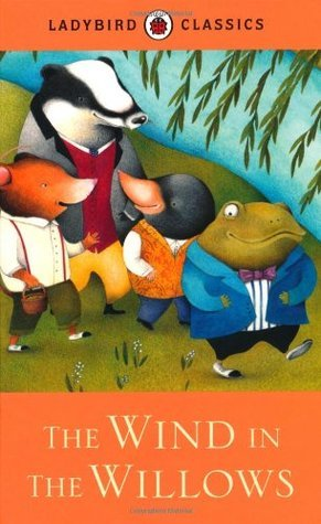 The Wind in the Willows. Based on the Work of Kenneth Grahame