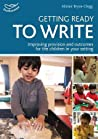 Getting Ready to Write. by Alistair Bryce-Clegg