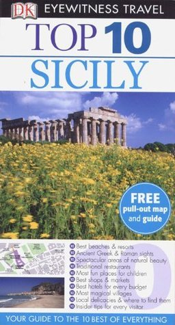 Sicily (DK Eyewitness Top 10 Travel Guides) (Dorling Kindersley 2011)