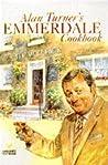 Alan Turner's Emmerdale Cookbook