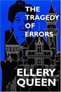 The Tragedy of Errors and Others