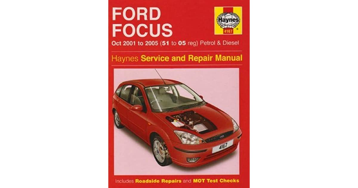 Ford focus petrol and diesel service and repair manual 2001 to 2005 ford focus petrol and diesel service and repair manual 2001 to 2005 by martynn randall fandeluxe Images