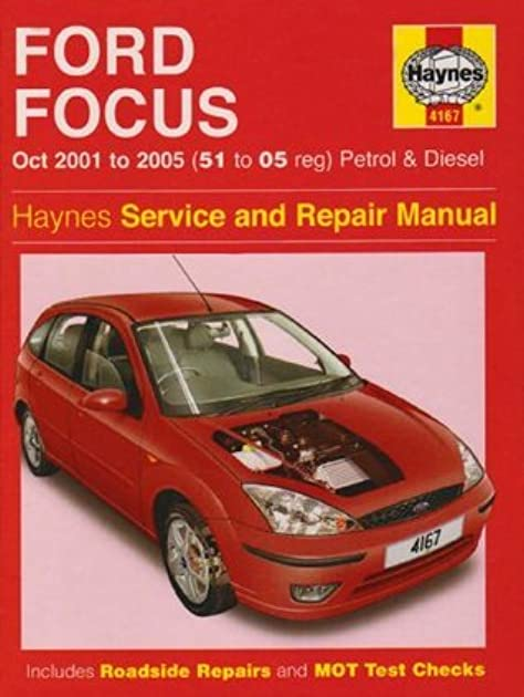 ford focus petrol and diesel service and repair manual 2001 to 2005 rh goodreads com Ford Focus Focus Rear 1998
