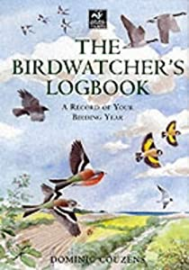 Birdwatcher's Logbook: A Record of Your Birding Year