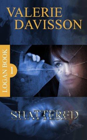 Shattered: Logan Book 1