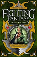House of Hell (Fighting Fantasy: Reissues 2, #9)