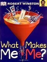 What Makes Me Me