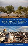 Every Pilgrim's Guide To The Holy Land by Norman Wareham