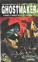 Ghostmaker (Gaunt's Ghosts #2)