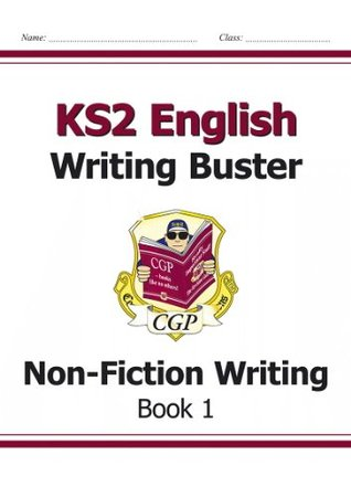 KS2 English Writing Buster - Non-Fiction Writing: Book 1