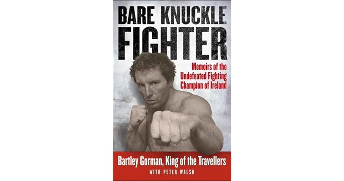 Bare Knuckle Fighter By Bartley Gorman 5 Star Ratings