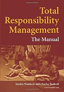 Total Responsibility Management: The Manual