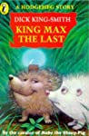 King Max the Last: a Hedgehog Story