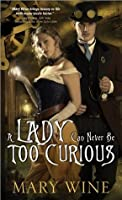Lady Can Never Be Too Curious (Steam Guardians, #1)