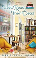 Well Read, Then Dead (Read Em and Eat Mystery, #1)