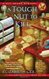 A Tough Nut to Kill (A Nut House Mystery, #1)
