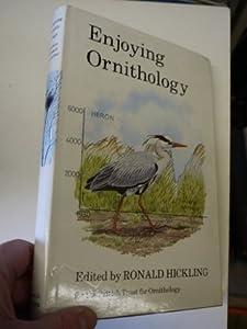 Enjoying Ornithology: A Celebration of Fifty Years of the British Trust for Ornithology, 1933-1983