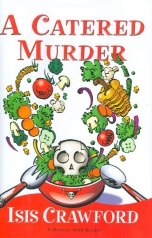 A Catered Murder (Mystery with Recipes #1)