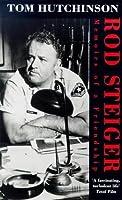 Rod Steiger: Memoirs Of A Friendship