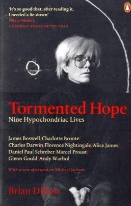 Tormented Hope Nine Hypochondriac Lives