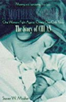 A Mother's Ordeal: The Story Of Chi An: One Woman's Fight Against China's One Child Policy