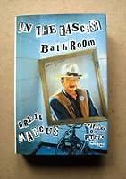 In the Fascist Bathroom: Writings on Punk, 1977-1992