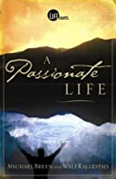 The Passionate Life