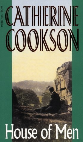 House of Men Catherine Cookson