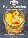 JeBouffe Home Canning Step by Step Guide