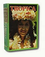 Tropica: Color Cyclopedia of Exotic Plants and Trees