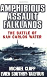 Amphibious Assault Falklands by Michael L. Clapp