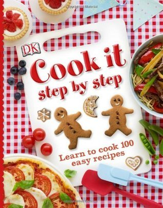 Cook-it-Step-by-Step-Learn-to-cook-100-Easy-recipes