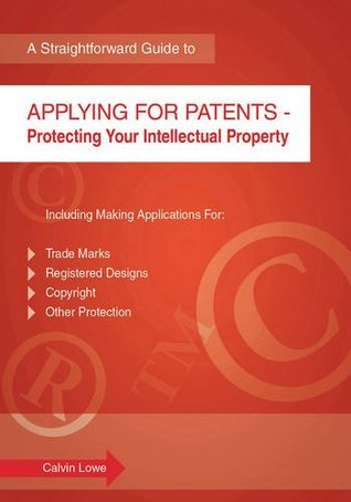 Applying for Patents (Straightforward Guides)