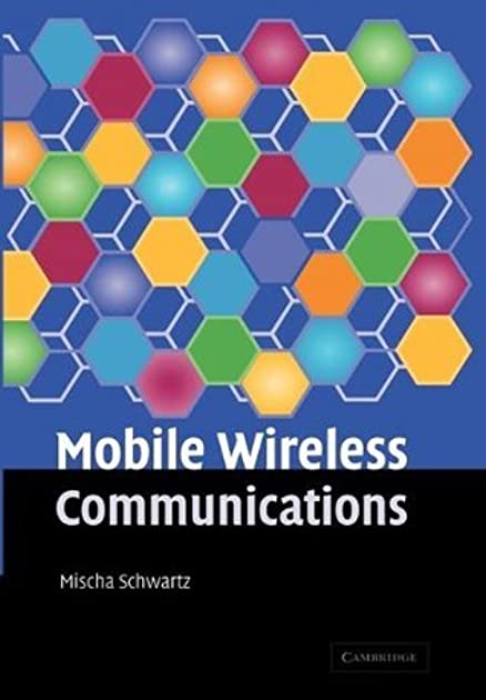 mobile wireless communications by mischa schwartz rh goodreads com Wireless Communication Graphic Wireless Communication Icon