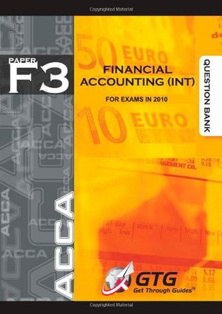 ACCA - F3 Financial Accounting (INT) : QUESTION BANK: 1 by