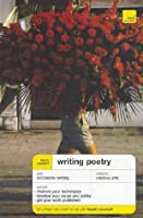 Teach Yourself Writing Poetry (Teach Yourself Creative Writing)