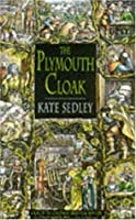The Plymouth cloak (Roger the Chapman, # 2)