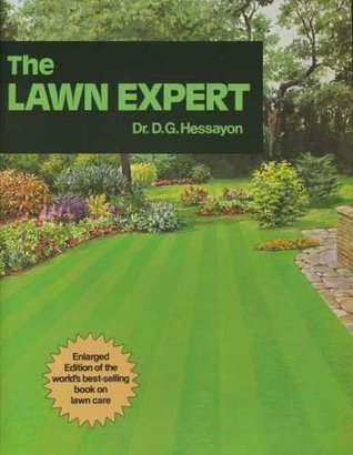 The New Lawn Expert by D G  Hessayon
