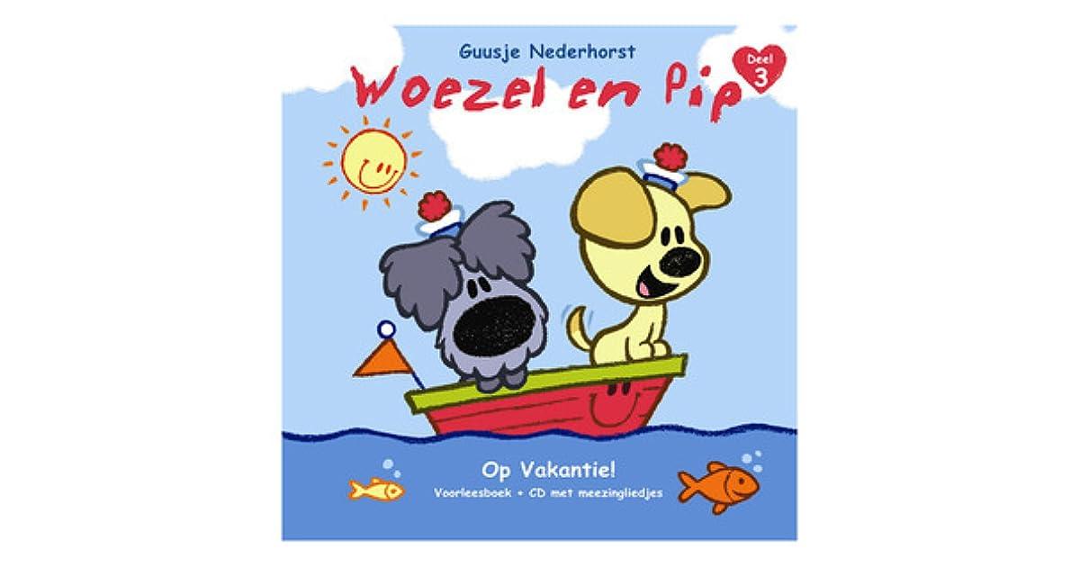 Wonderbaar Woezel en Pip: Op Vakantie! by Guusje Nederhorst BZ-23
