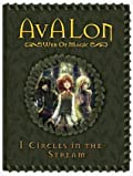 Circles in the Stream (Avalon: Web of Magic, #1)