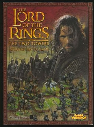 The Lord Of The Rings The Two Towers Strategy Battle Game The Lord Of The Rings Strategy Game By Alessio Cavatore
