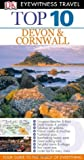 Top 10 Devon & Cornwall (DK Eyewitness Top 10 Travel Guide)